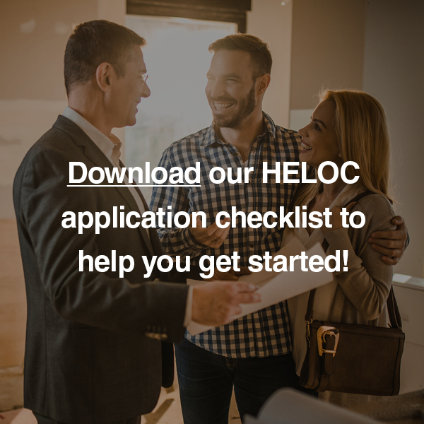 Download HELOC application checklist to help get you started